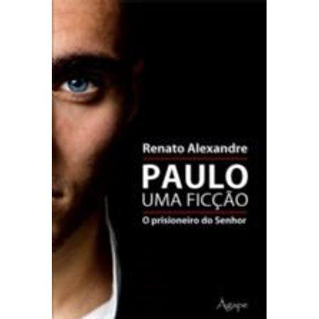 paulo_uma_ficcao_o_prisioneiro_do_senhor