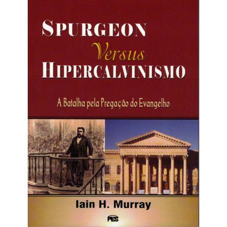 Spurgeon-versus-hipervalvinismo
