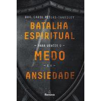 Batalha-Espiritual-Para-Vencer-o-Medo-e-a-Ansiedade
