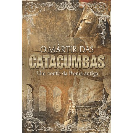 O-Martir-das-Catacumbas-Box