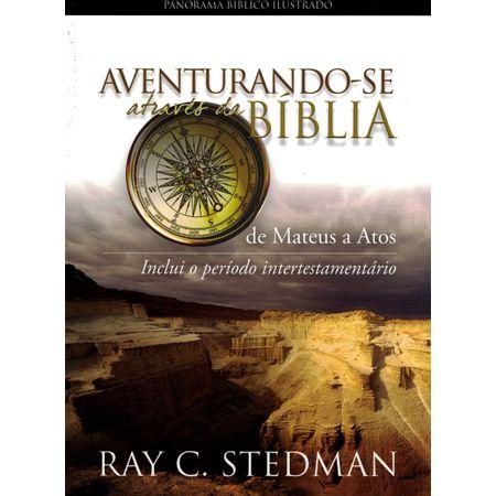 Aventurando-se-Atraves-da-Biblia-De-Mateus-a-Atos-