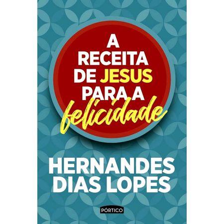 A-Receita-de-Jesus-Para-a-Felicidade