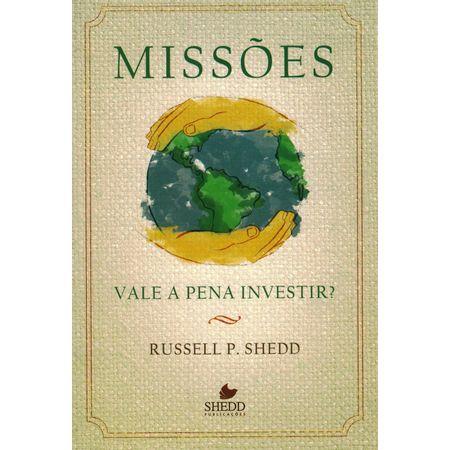 Missoes-Vale-a-Pena-Investir-