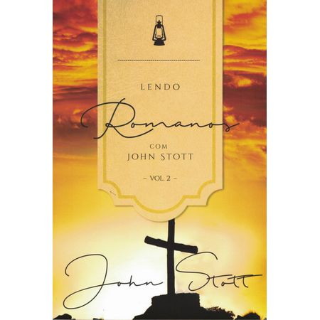 lendo-romanos-com-john-stott-vol-2