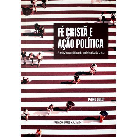 Fe-Crista-e-Acao-Politica
