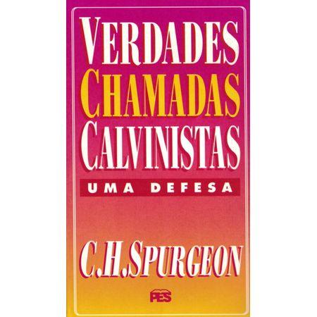 Verdades-Chamadas-Calvinistas-Uma-Defesa
