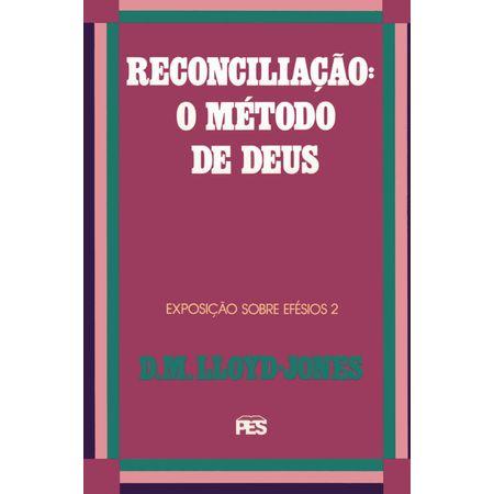 efesios-2-reconciliacao-o-metodo-de-cristo