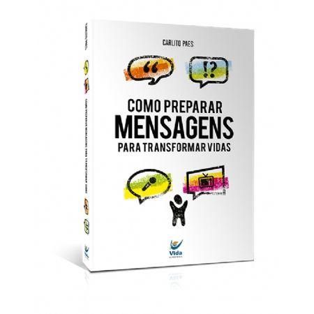 Como-Preparar-Mensagens-Para-Transformar-Vidas