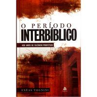 O-Periodo-Interbiblico-Eneas-Tognini-Hagnos