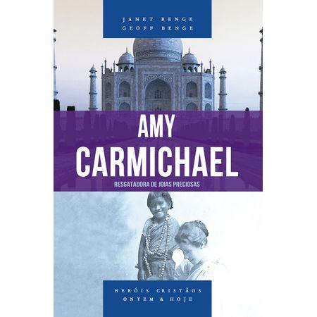amy-carmichael-serie-herois-cristaos-ontem-hoje