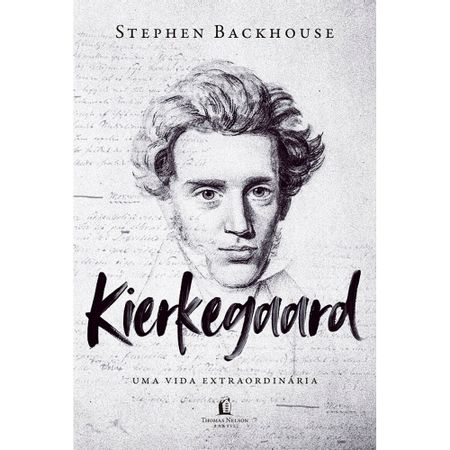 kierkegaard-uma-vida-extraordinaria