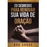 20-segredos-para-renovar-sua-vida-de-oracao