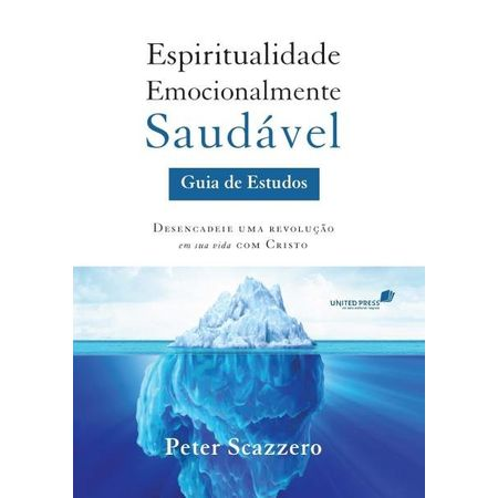 espiritualidade-emocionalmente-saudavel-guia-de-estudos