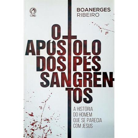 O-Apostolo-dos-Pes-Sangrentos