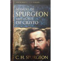 Sermoes-de-Spurgeon-Sobre-a-Cruz-de-Cristo