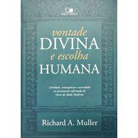 Vontade-Divina-E-Escolha-Humana