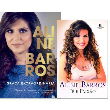 Kit-Aline-Barros-2-livros--Fe-e-Paixao-Graca-Extraordinaria-