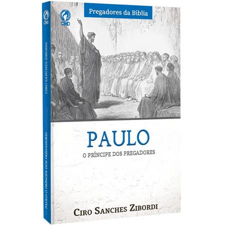 Paulo-O-Principe-dos-Pregadores