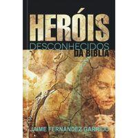 Herois-Desconhecidos-da-Biblia