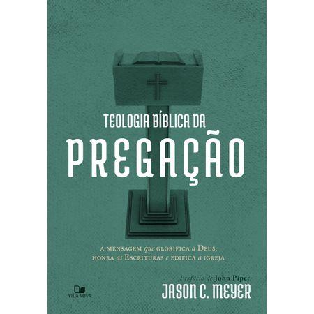 Teologia-Biblica-da-Pregacao