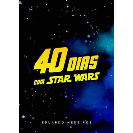 40-Dias-com-Star-Wars