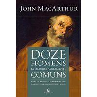 Doze-Homens-Extraordinariamente-Comuns