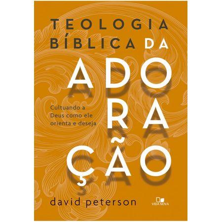 Teologia-Biblica-da-Adoracao