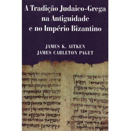 A-Tradicao-Judaico-Grega-na-Antiguidade-e-no-Imperio-Bizantino