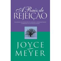 Livro-A-Raiz-de-Rejeicao-Joyce-Meyer