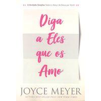Diga-a-Eles-que-os-Amo-Joyce-Meyer
