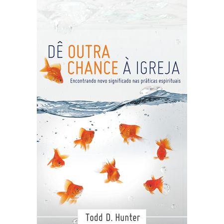 De-Outra-Chance-a-Igreja