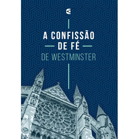 A-Confissao-de-fe-de-Westminster