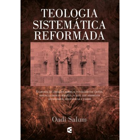 Teologia-Sistematica-Reformada