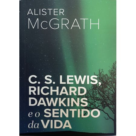 C.S-Lewis-Richard-Dawkins-e-o-Sentido-da-Vida