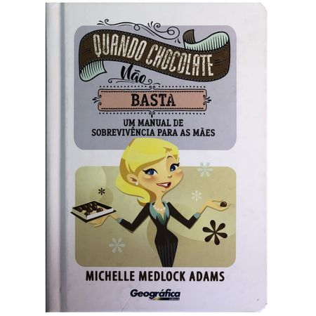 Quando-Chocolate-Nao-Basta