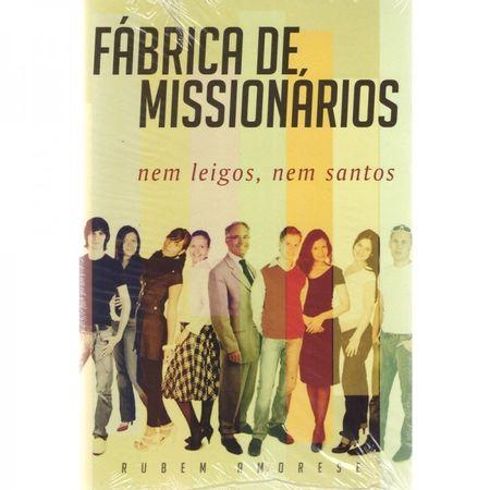 FABRICA-DE-MISSIONARIOS-NEM-LEIGOS-NEM-SANTOS