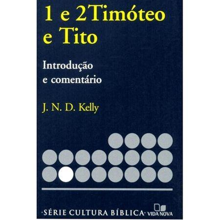 I-E-II-TIMOTEO-E-TITO-INTRODUCAO-E-COMENTARIO