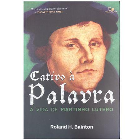 Cativo-a-Palavra---A-Vida-de-Martinho-Lutero