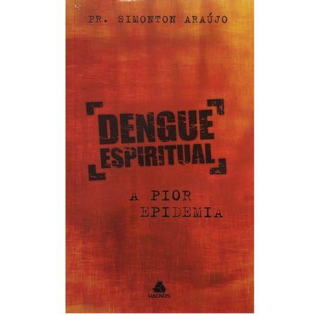 Dengue-Espiritual--A-Pior-Epidemia