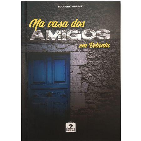 Na-Casa-Dos-Amigos-Em-Betania