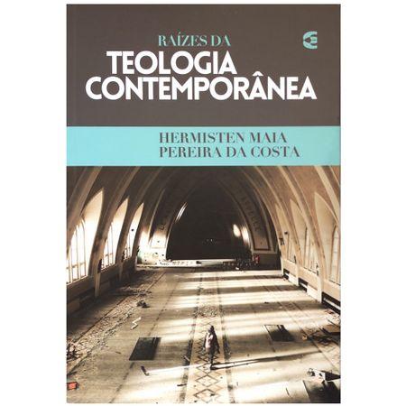 Raizes-Da-Teologia-Contemporanea