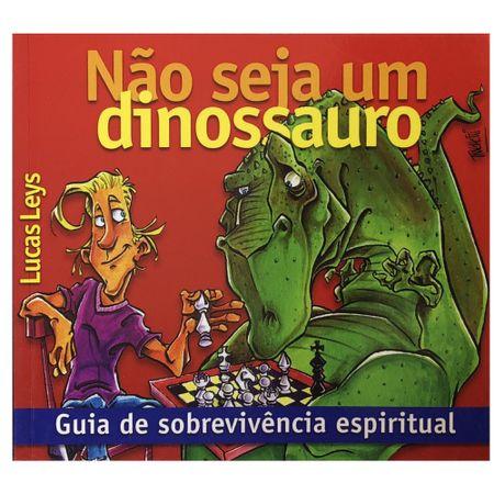 Nao-Seja-Um-Dinossauro-Lucas-Leys