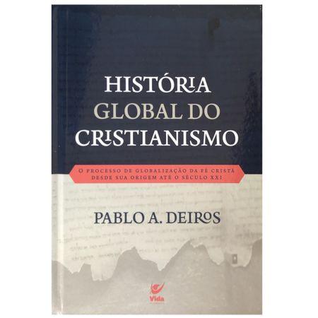 Historia-Global-do-Cristianismo-Pablo-A.-Deiros