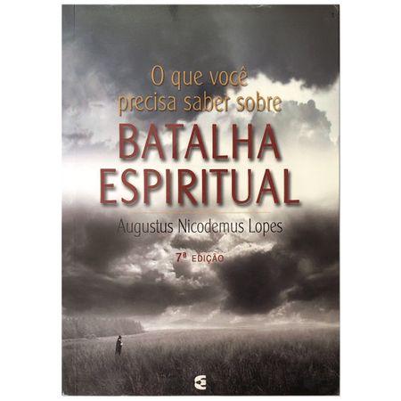 O-que-Voce-Precisa-Saber-Sobre-Batalha-Espiritual-Augustus-Nicodemus