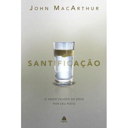 SANTIFICACAO-JOHN-MACARTHUR