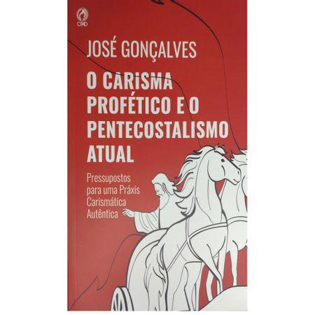 O-Carisma-Profetico-e-o-Pentecostalismo-Atual