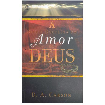A-Dificil-Doutrina-do-Amor-de-Deus-D-A-Carson