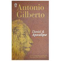 Daniel-e-Apocalipse-Como-Entender-o-Plano-de-Deus-Antonio-Gilberto
