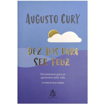 Dez-Leis-Para-Ser-Feliz-Augusto-Cury