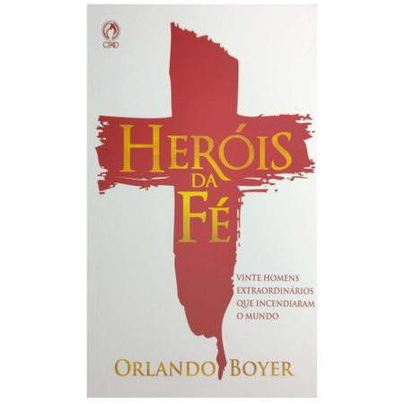 Herois-da-Fe-Orlando-Boyer